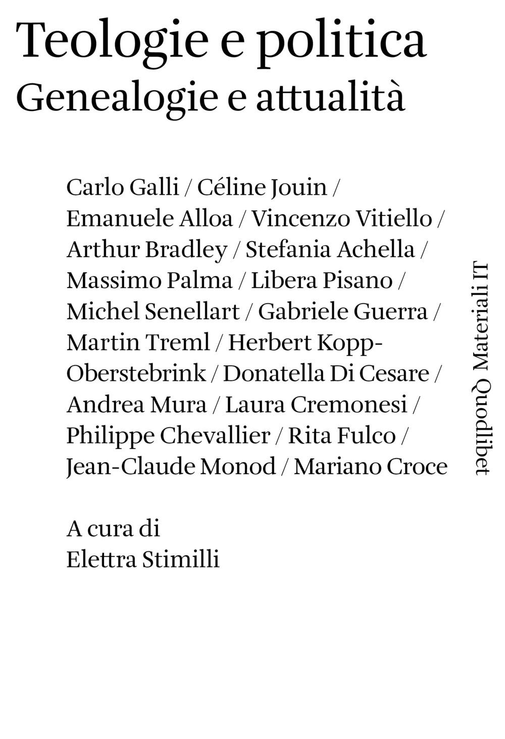 Teologie e politica. Genealogie e attualità - Stimilli E. (cur.) - 9788822902429