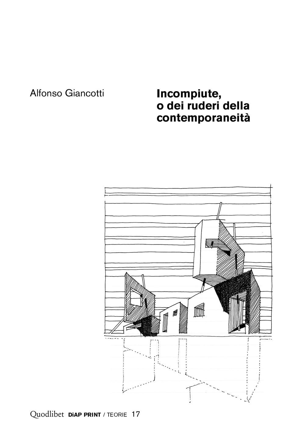 INCOMPIUTE, O DEI RUDERI DELLA CONTEMPORANEITÀ - 9788822902610