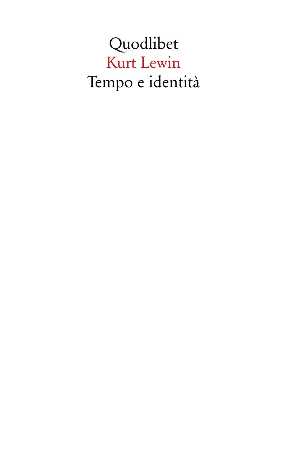 TEMPO E IDENTITÀ - Lewin Kurt; Guidetti L. (cur.) - 9788822904034