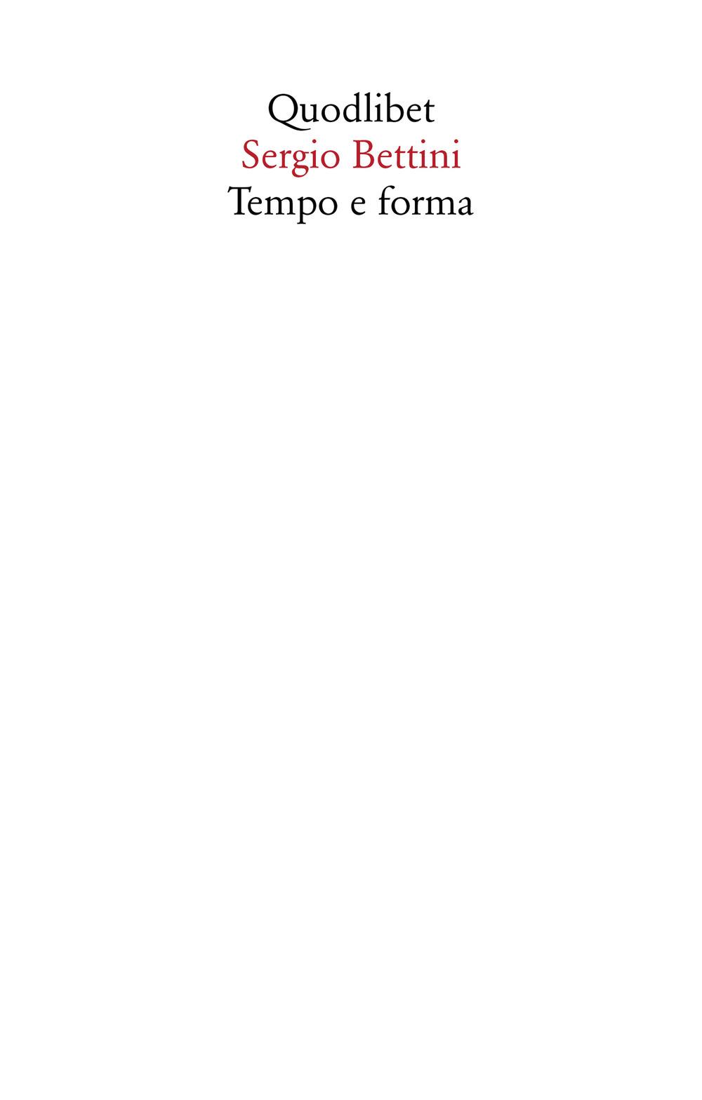 TEMPO E FORMA. SCRITTI (1935-1977)
