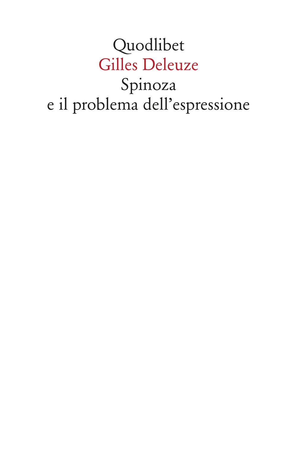 SPINOZA E IL PROBLEMA DELL'ESPRESSIONE - Deleuze Gilles - 9788822904362