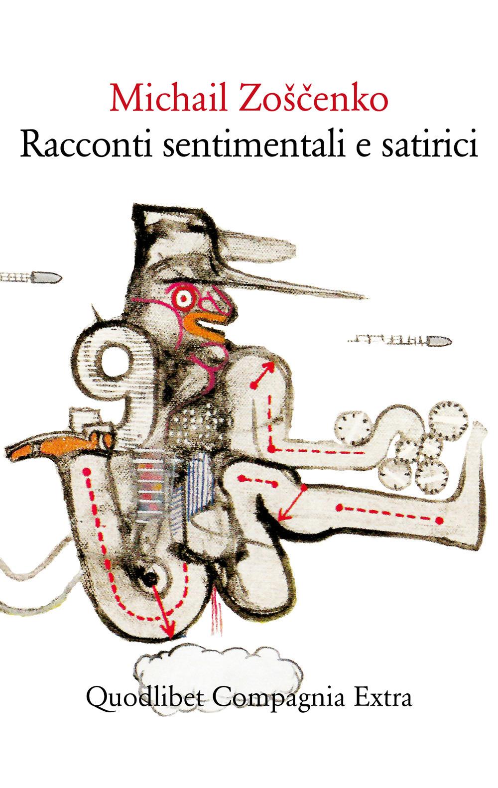 RACCONTI SENTIMENTALI E SATIRICI - Zoscenko Michail - 9788822904775
