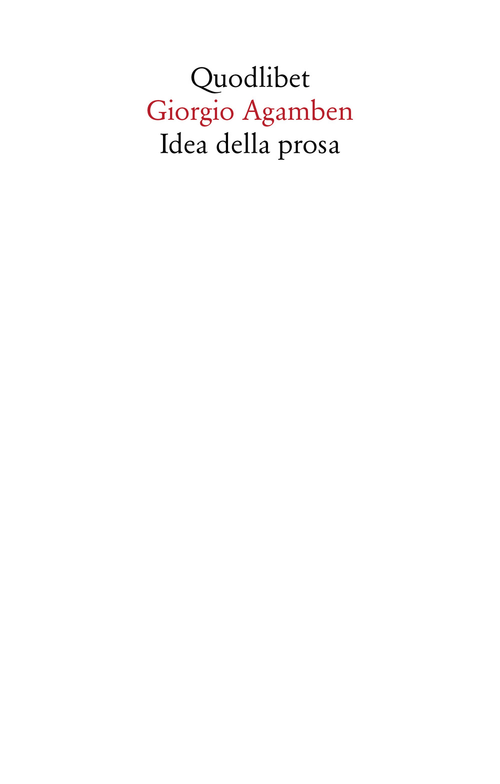 IDEA DELLA PROSA - Agamben Giorgio - 9788822904836