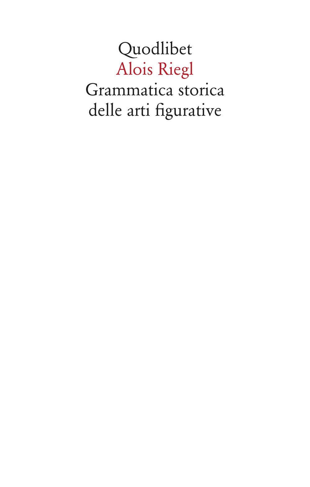 GRAMMATICA STORICA DELLE ARTI FIGURATIVE - 9788822904850