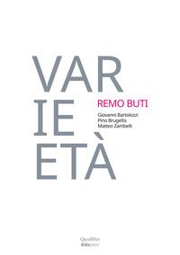 VARIETA' REMO BUTI 1982-2002 - VENT'ANNI DI DIDATTICA