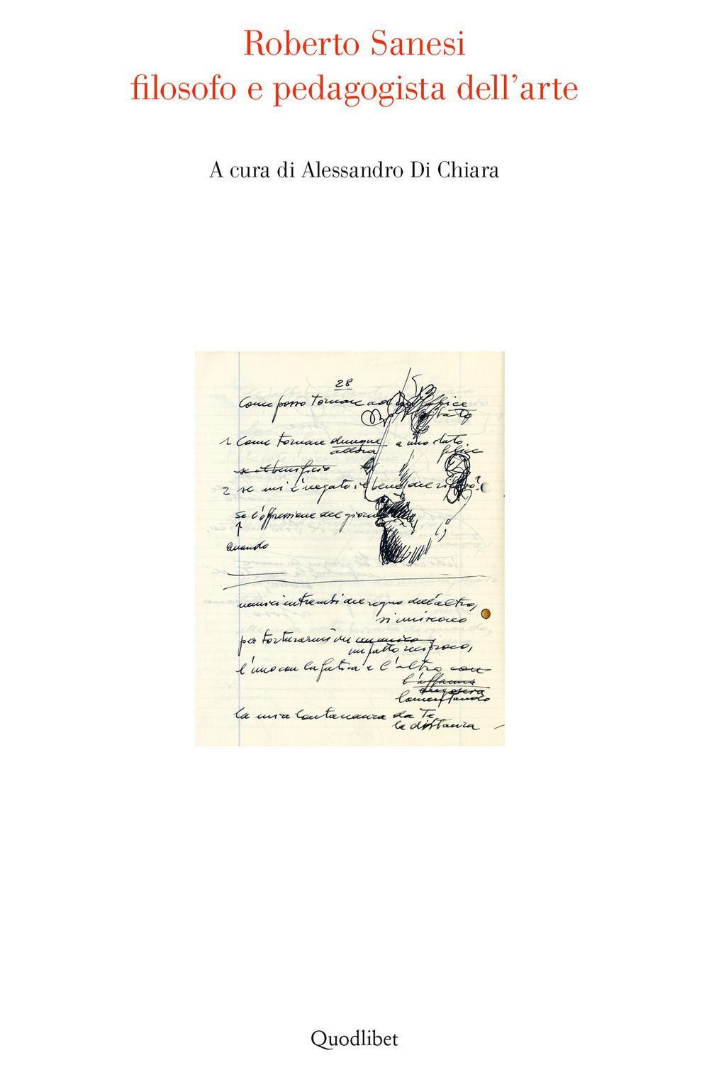 Roberto Sanesi filosofo e pedagogista dell'arte - Alessandro Di Chiara - 9788822905611