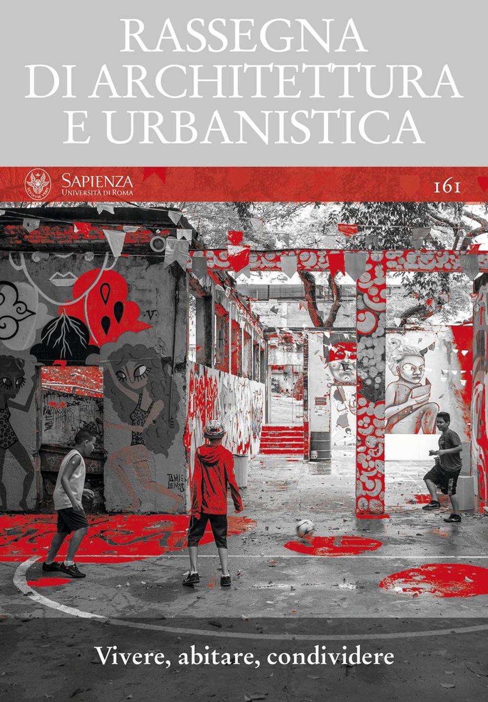 RASSEGNA DI ARCHITETTURA E URBANISTICA - Argenti M. (cur.); Blas Sergio Martín (cur.) - 9788822905857