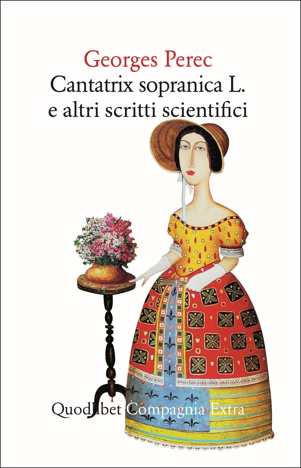 CANTATRIX SOPRANICA L. E ALTRI SCRITTI SCIENTIFICI - 9788822906168