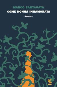 Copertina del Libro: Come donna innamorata