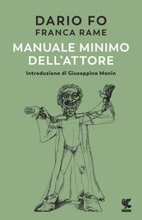 MANUALE MINIMO DELL'ATTORE di FO D. - RAME F.