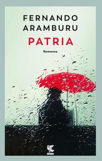 PATRIA di ARAMBURU FERNANDO