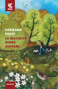 MATURITA' RENDE GIOVANI di HESSE HERMANN