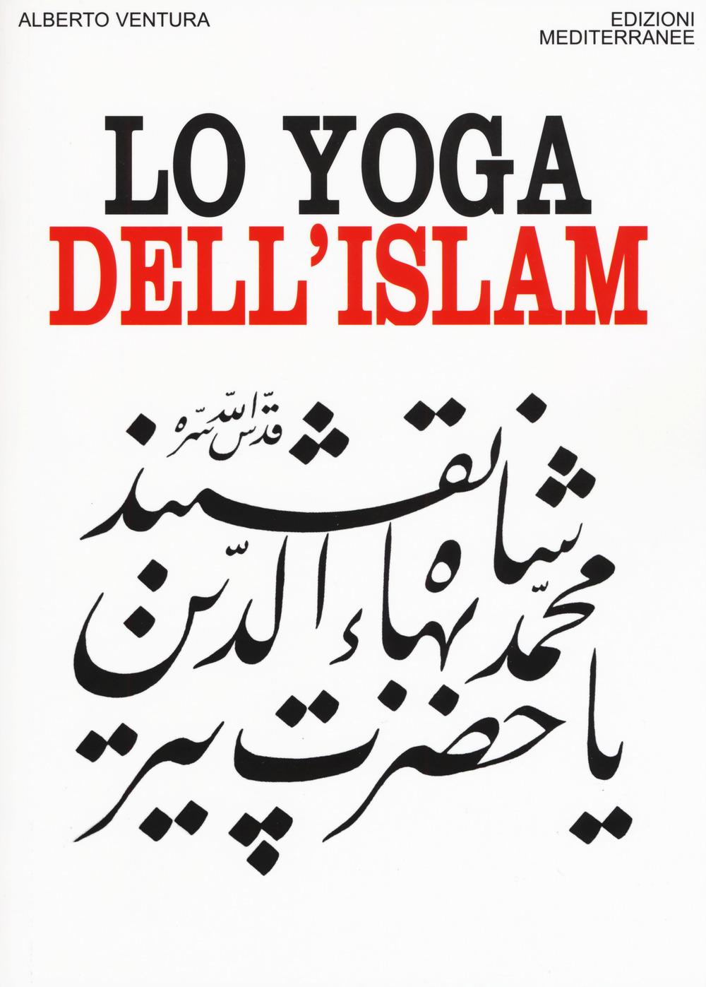 YOGA DELL'ISLAM (LO) - Ventura Alberto - 9788827229477