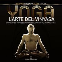YOGA - L'ARTE DEL VINYASA di FREEMAN R. - TAYLOR M.