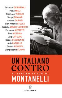 ITALIANO CONTRO IL SECOLO LUNGO DI MONTANELLI