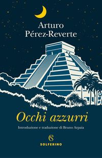 OCCHI AZZURRI di PEREZ REVERTE ARTURO