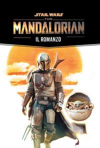 STAR WARS THE MANDALORIAN IL ROMANZO