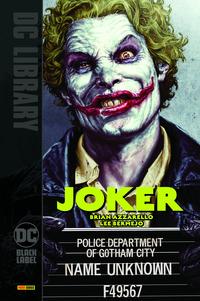 JOKER - POLICE DEPARTMENT OF GOTHAM CITY NAME UNKNOWN F49567 di AZZARELLO B. - BERMEJO L.