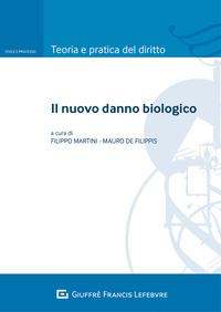 NUOVO DANNO BIOLOGICO di MARTINI F. - DE FILIPPIS M.