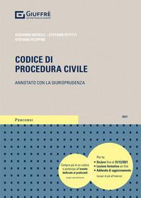CODICE DI PROCEDURA CIVILE 2021 ANNOTATO CON LA GIURISPRUDENZA di NOVELLI G. - PETITTI...
