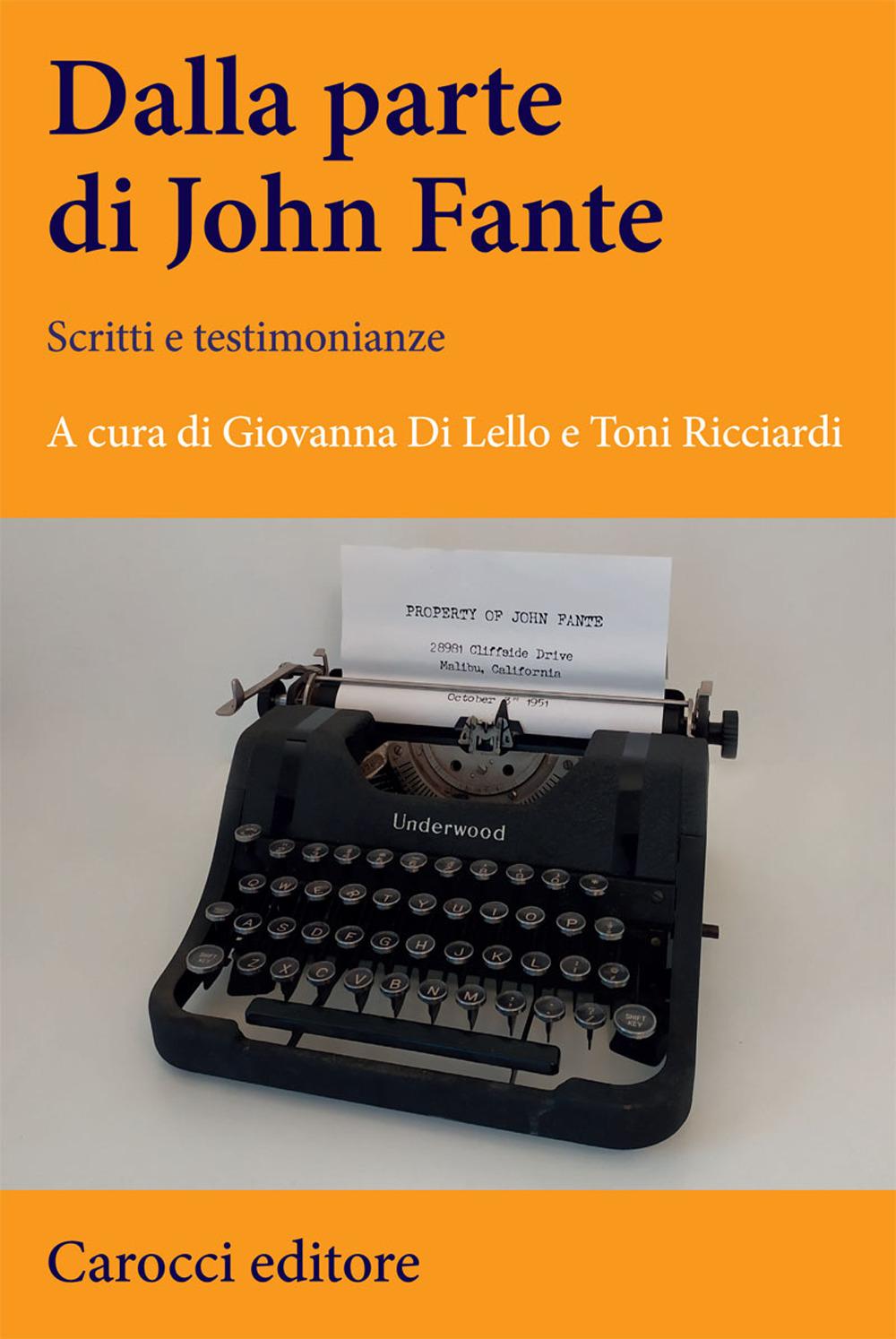 Dalla parte di John Fante. Scritti e testimonianze