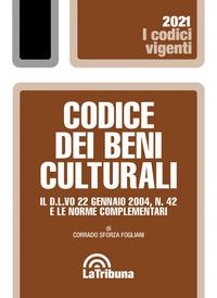 CODICE DEI BENI CULTURALI 2021 di SFORZA FOGLIANI CORRADO