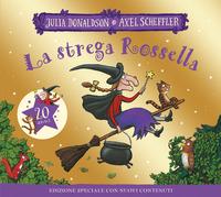 STREGA ROSSELLA - 20 ANNI EDIZIONE SPECIALE di DONALDSON JULIA SCHEFFLER AXEL