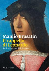 Copertina di: Il cappello di Leonardo. Storie sulla forma delle immagini