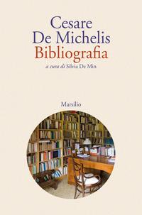 BIBLIOGRAFIA di DE MICHELIS CESARE