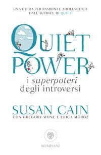QUIET POWER - I SUPERPOTERI DEGLI INTROVERSI di CAIN SUSAN