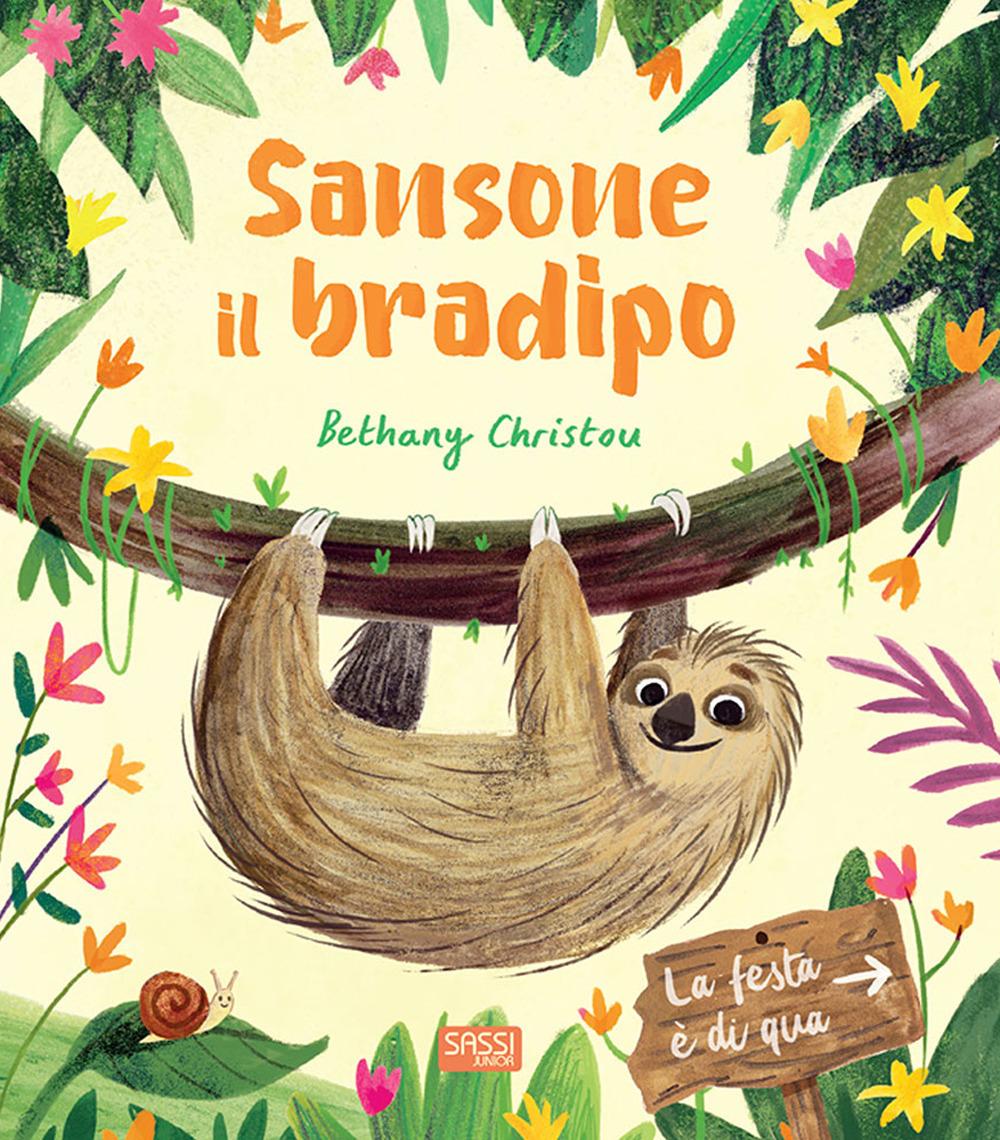 Sansone il bradipo. Ediz. a colori