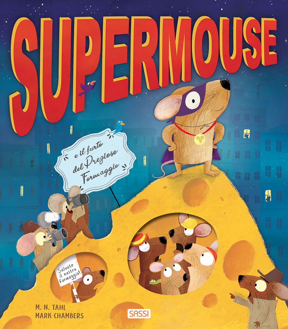 Supermouse. Ediz. a colori