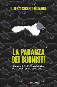 PARANZA DEI BUONISTI - MANUALE DI SOPRAVVIVENZA PER IL VENTENNIO SOVRANISTA di TERZO...