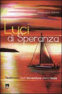 LUCI DI SPERANZA - 9788830720107