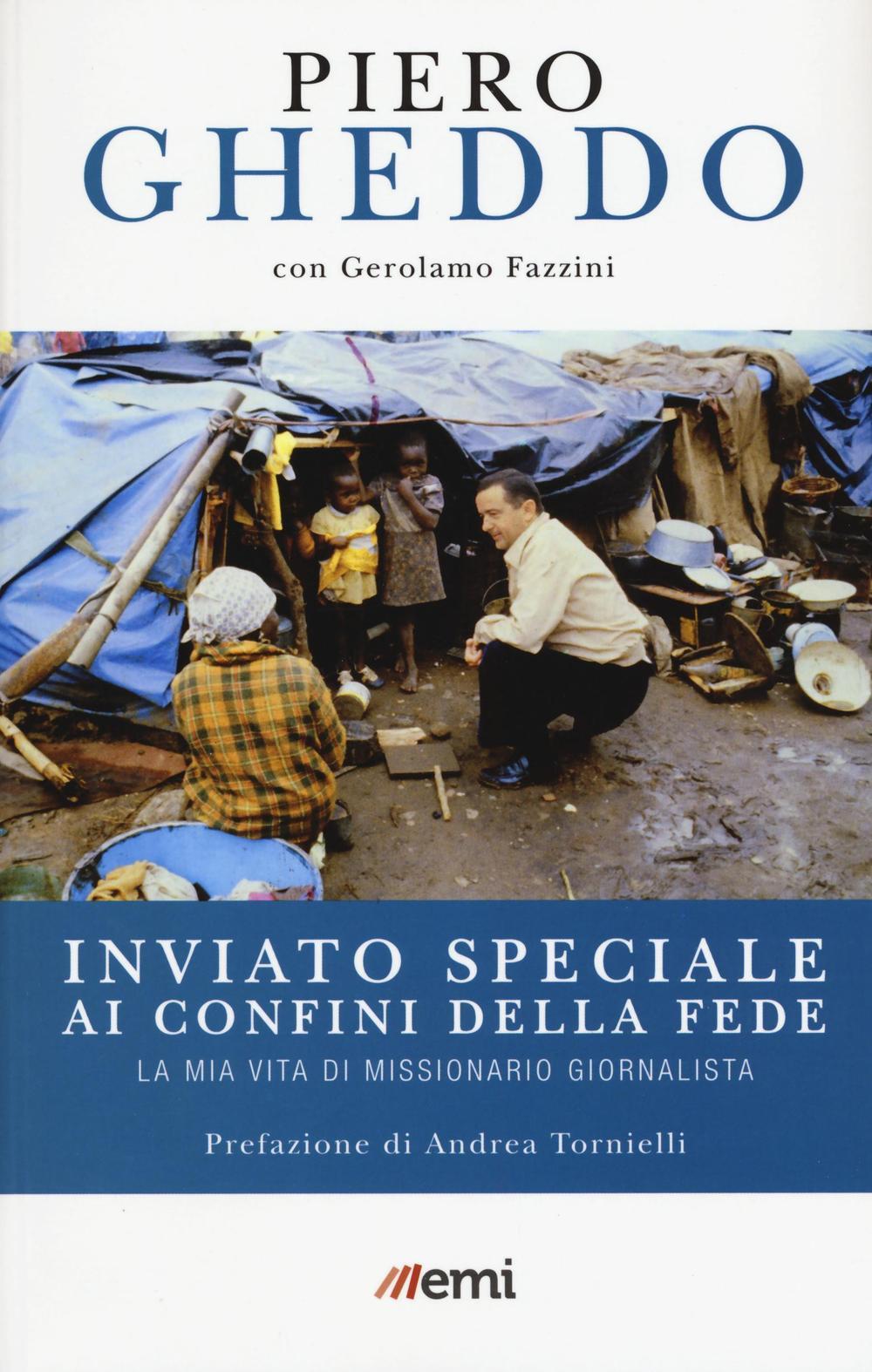 INVIATO SPECIALE AI CONFINI DELLA FEDE - 9788830723511