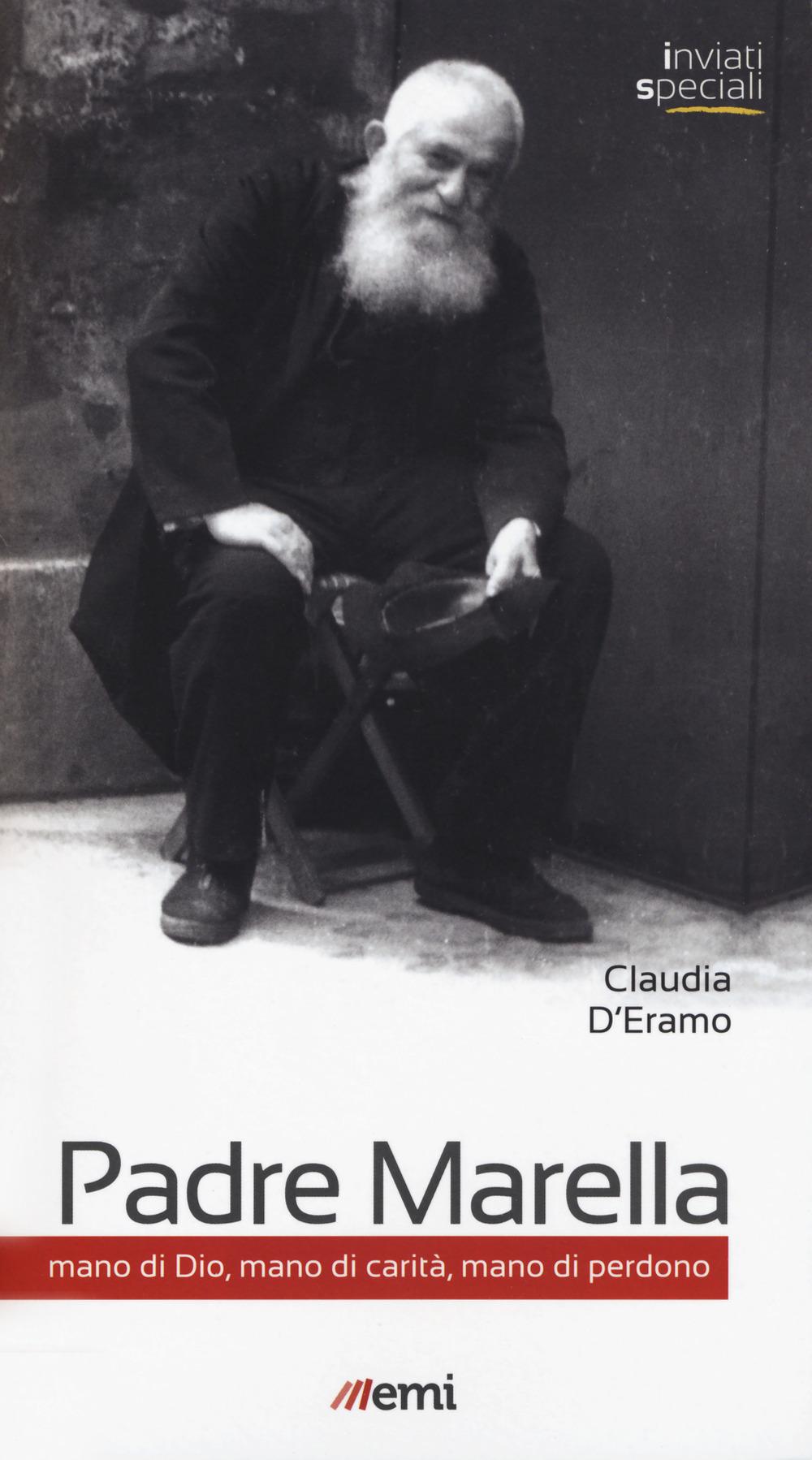 PADRE MARELLA. MANO DI DIO - D'Eramo Claudia - 9788830724969