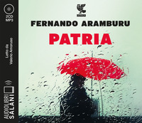 PATRIA - AUDIOLIBRO CD MP3 di ARAMBURU F. - AMORUSO V.