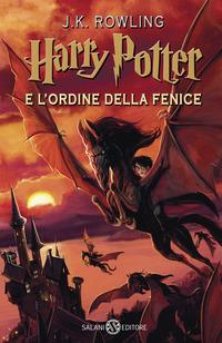 HARRY POTTER E L'ORDINE DELLA FENICE di ROWLING J.K.