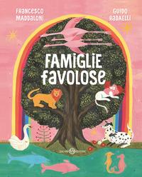 FAMIGLIE FAVOLOSE di MADDALONI F. - RADAELLI G.