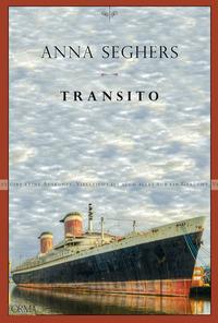 TRANSITO di SEGHERS ANNA
