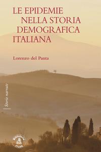 EPIDEMIE NELLA STORIA DEMOGRAFICA ITALIANA di DEL PANTA LORENZO