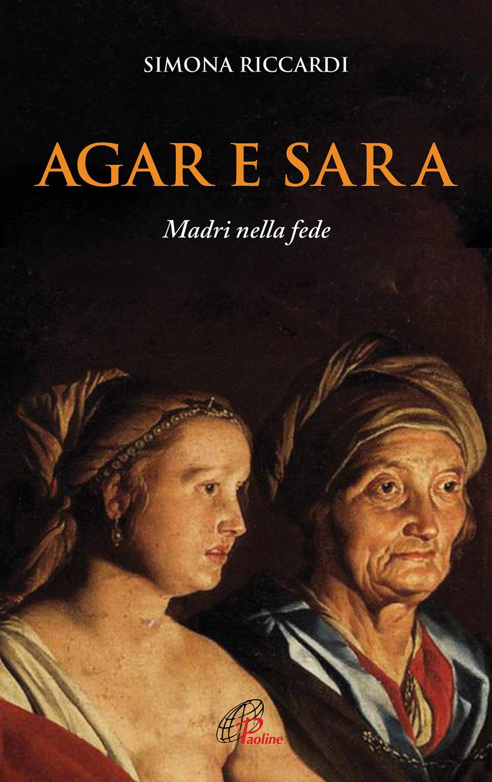 Agar e Sara. Madri nella fede