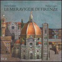 Copertina di: Le meraviglie di Firenze. Libro pop-up