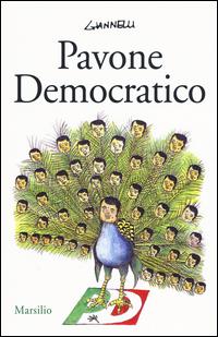 PAVONE DEMOCRATICO di GIANNELLI EMILIO