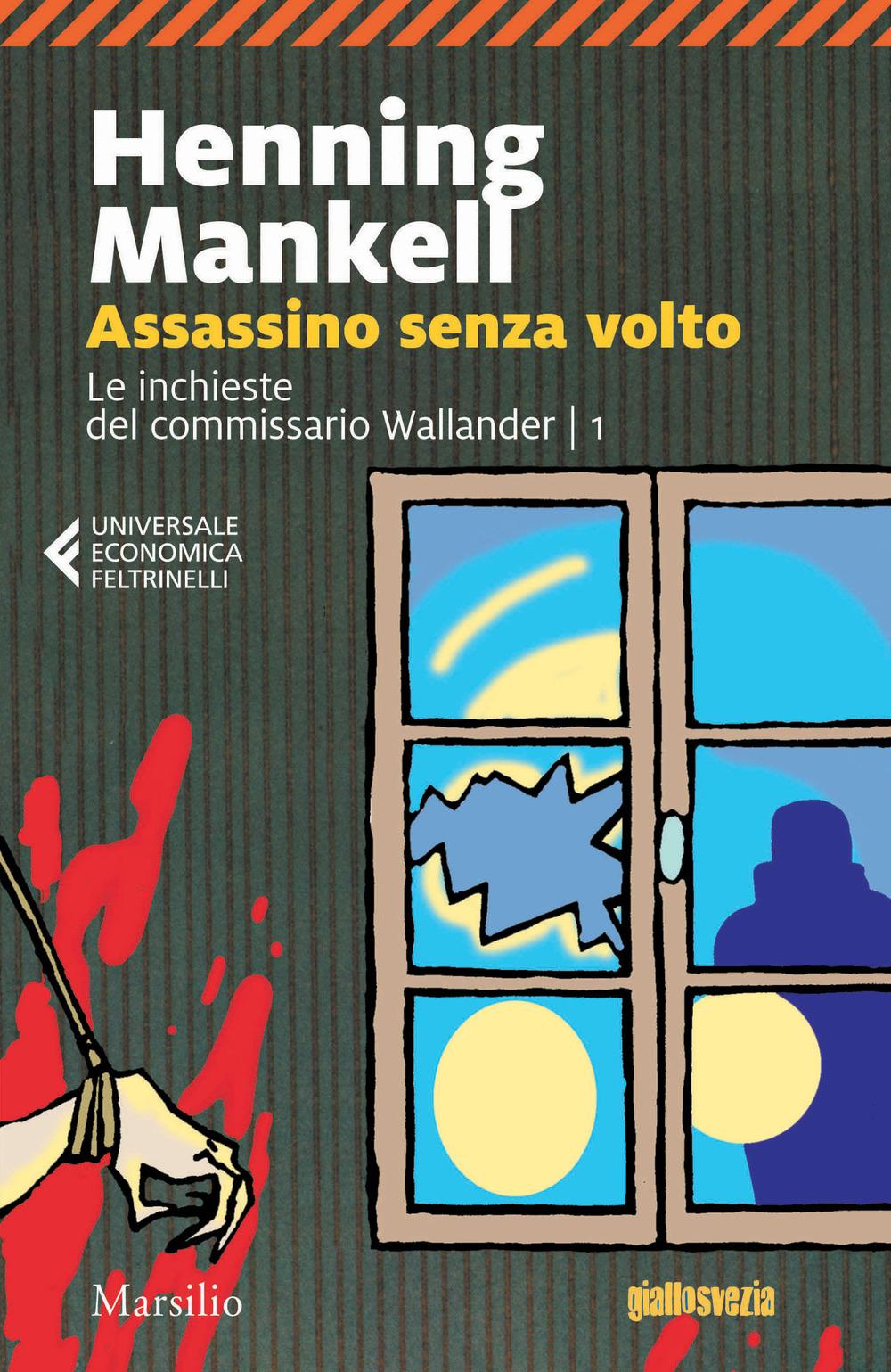 Assassino senza volto. Le inchieste del commissario Wallander. Vol. 1