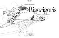 RIGORIGORIS di DELMASTRO GIORGIO