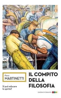 COMPITO DELLA FILOSOFIA di MARTINETTI PIERO