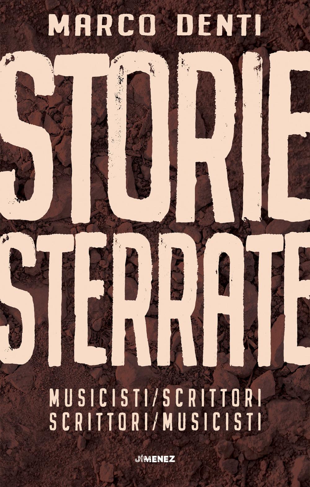STORIE STERRATE MUSICISTI/SCRITTORI SCRITTORI/MUSICISTI - 9788832036244