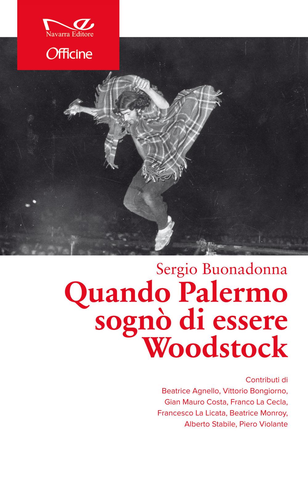 Quando Palermo sognò di essere Woodstock