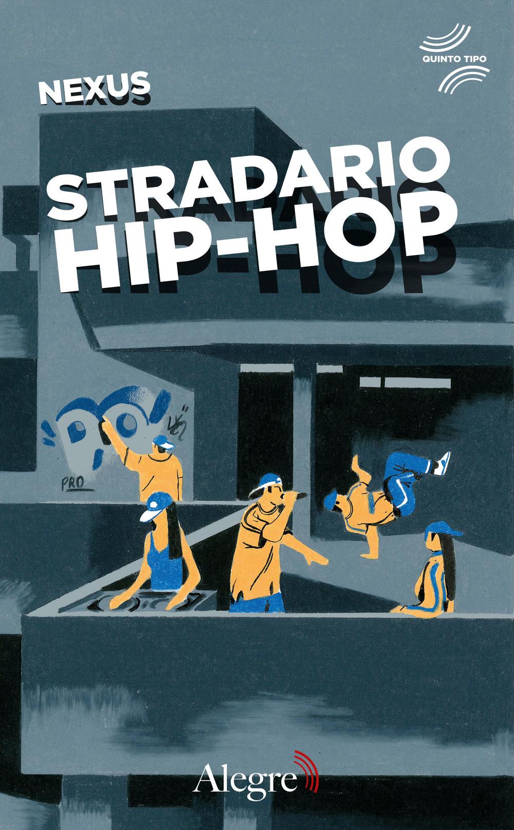 STRADARIO HIP-HOP - Nexus - 9788832067330